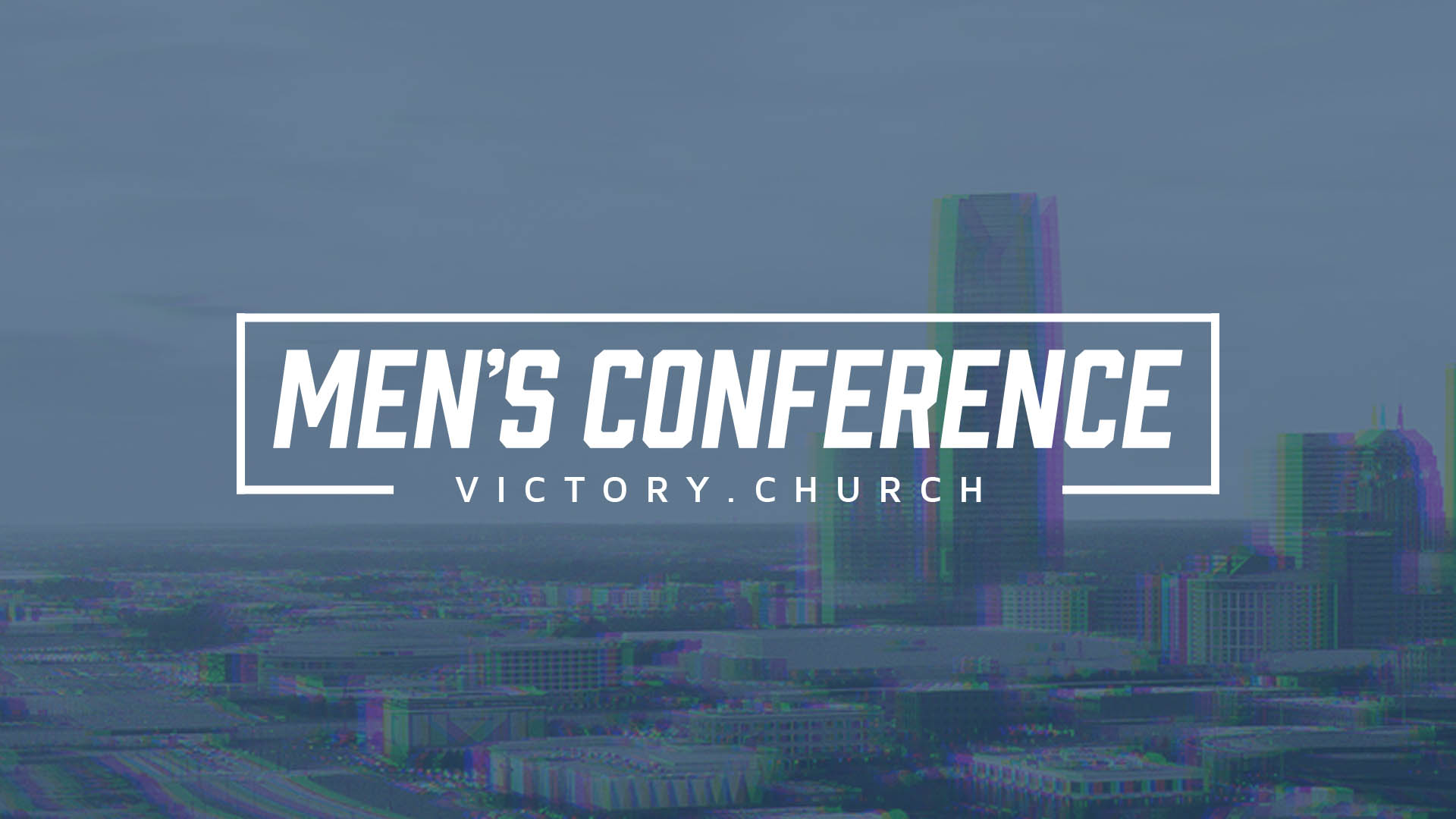 Men's Conference 2020 at Victory Church